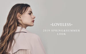 LOVELESS 2019 SPRING&SUMMER LOOK WOMEN