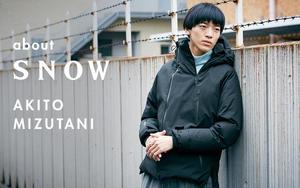 AKITO MIZUTANIさんが着る「SNOW」