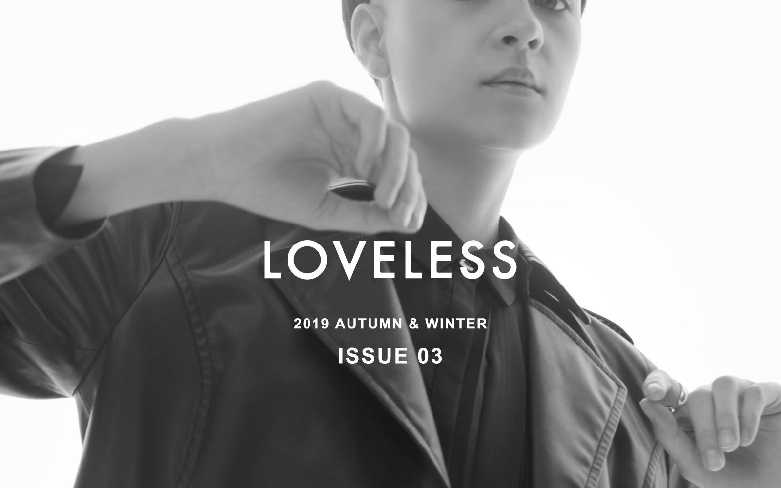 LOVELESS 2019 AUTUMN & WINTER ISSUE 03 - WOMEN'S STYLE -