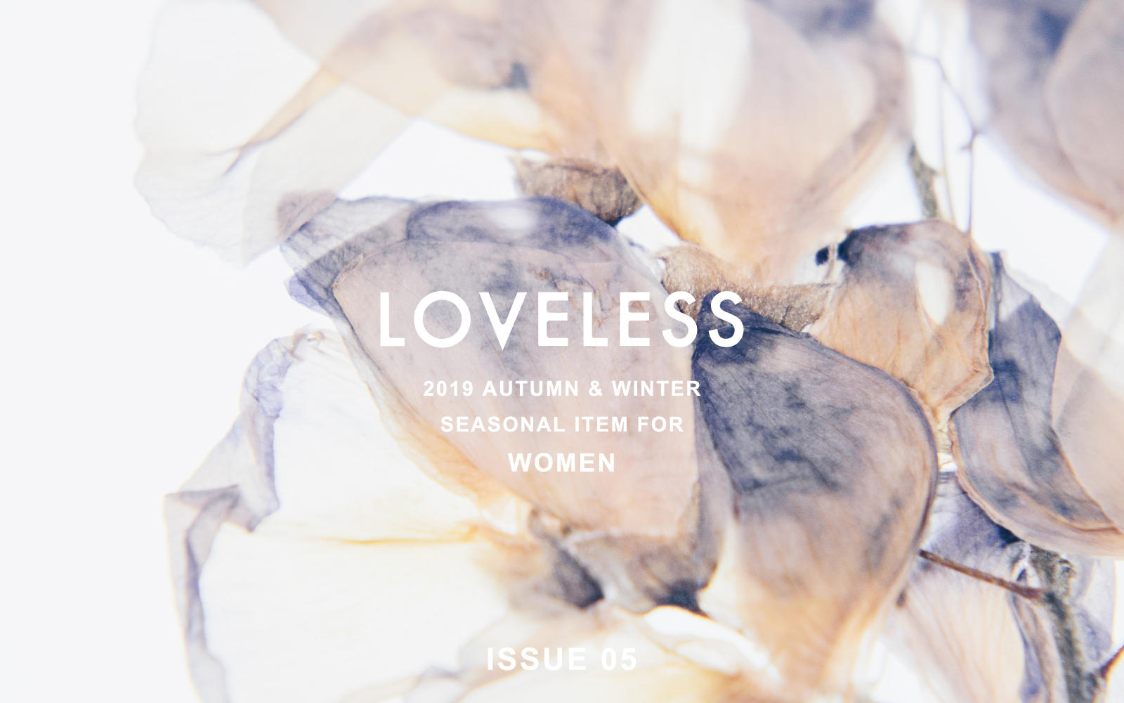 LOVELESS 2019 AUTUMN & WINTER ISSUE 05 - WOMEN -