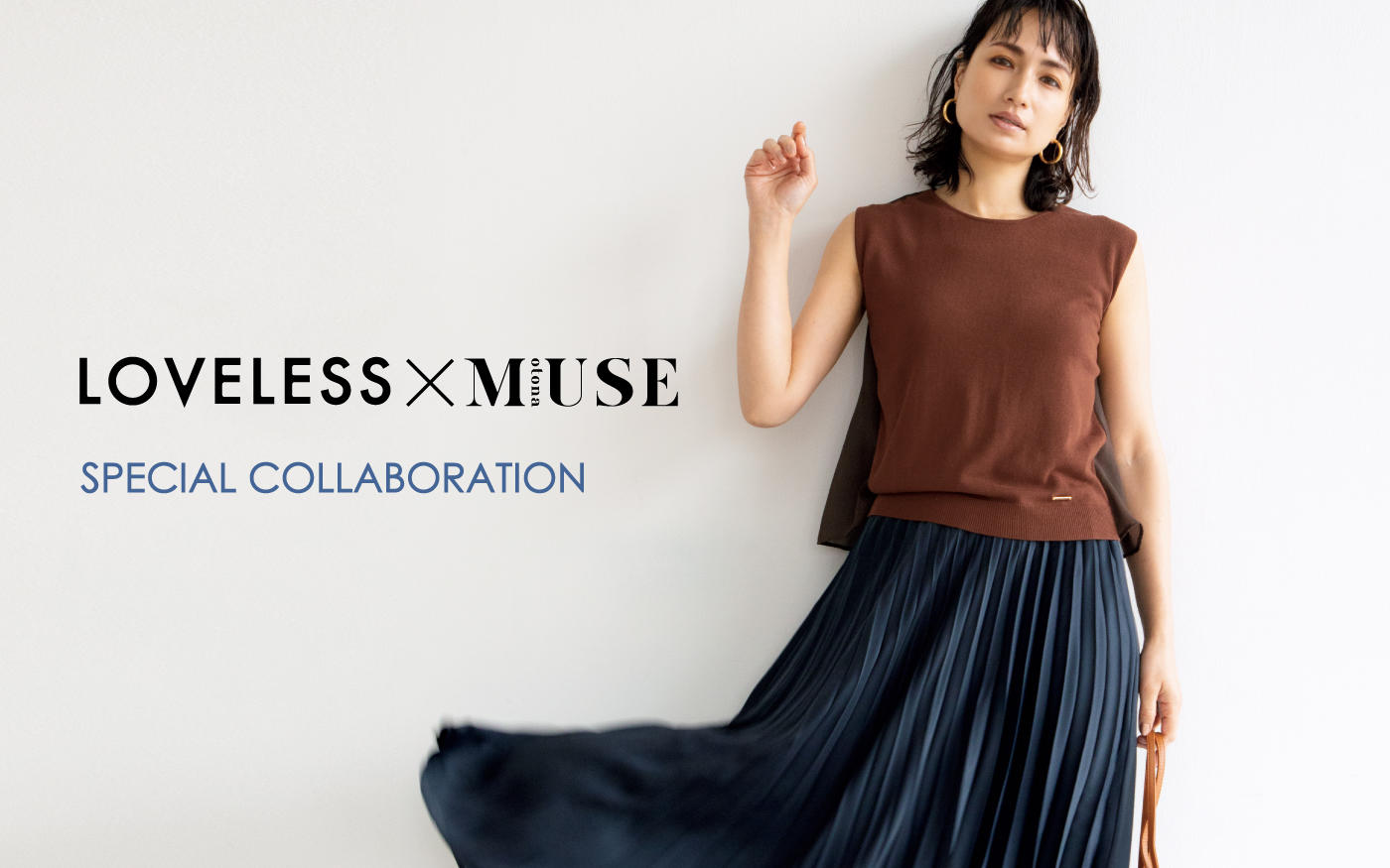 LOVELESS × otona MUSE SPECIAL COLLABORATION 2020 S/S