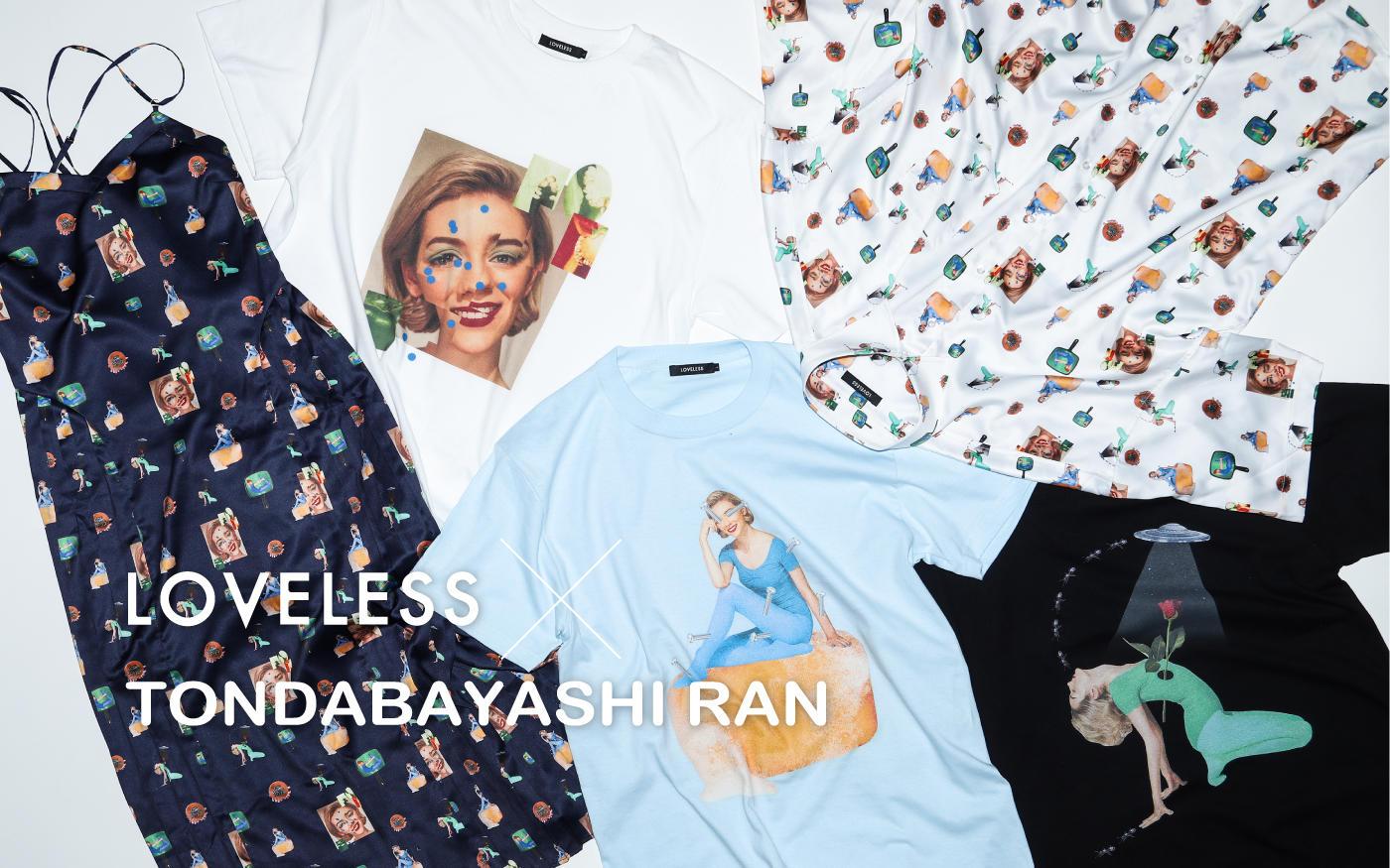 LOVELESS × TONDABAYASHI RAN