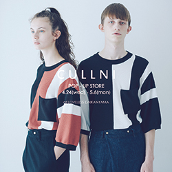 CULLNI POP-UP STORE 4.24(wed)-5.6(mon) at LOVELESS DAIKANYAMA