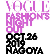 VOGUE FASHION'S NIGHT OUT 2019 NAGOYA 参加!