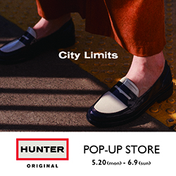 HUNTER POP-UP STORE 5.20(mon)-6.9(sun)