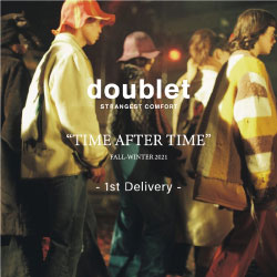 【doublet 2021SS 2nd delivery release】 ダブレット21SS 2ndデリバリーがショップ、オンラインストアで同時発売